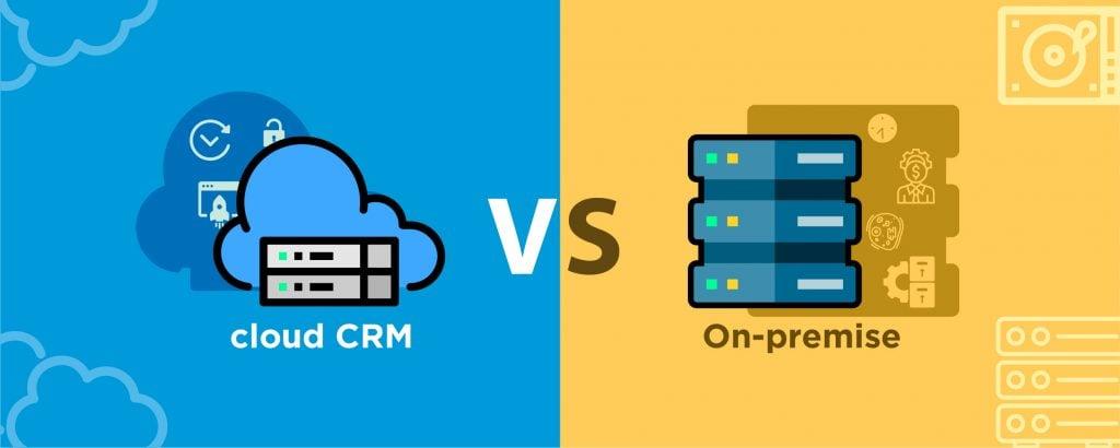 Cloud CRM vs On-premise แบบไหนที่เหมาะกับคุณ