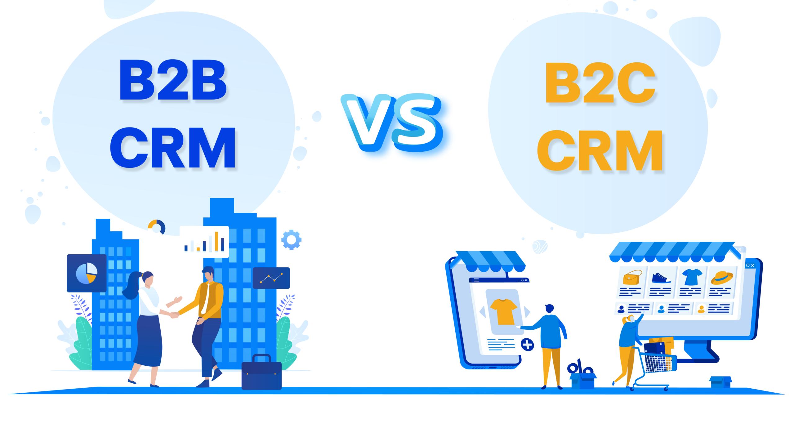 B2B CRM and B2C CRM